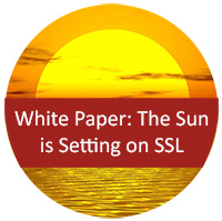 White paper: The Sun is Setting on SSL